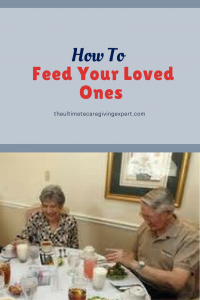 Senior couple eating|How to feed your loved ones