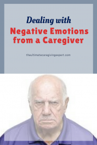 Mad Man|Deling with negative emotions from a caregiver
