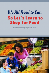 Family shopping for groceries|We all need to eat, so let's learn to shop for food