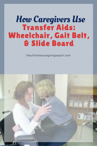 Caregiver transferring patient|How caregivers use transfer aids