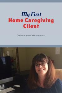 Tena L. Scallan My first home caregiving client
