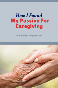 Holding hands|How I found my passion for caregiving