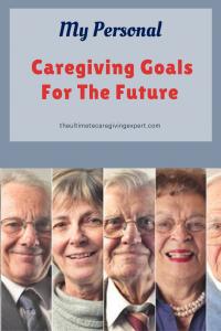 Seniors|My personal caregiving goals for the future