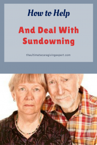 Husband caring for wife|How to help and deal with sundowning