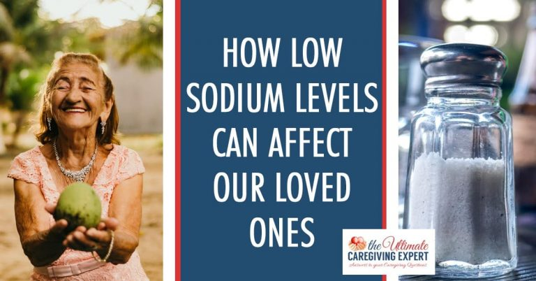 How Low Sodium Levels Can Affect Our Loved Ones