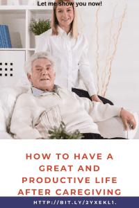 Life after caregiving